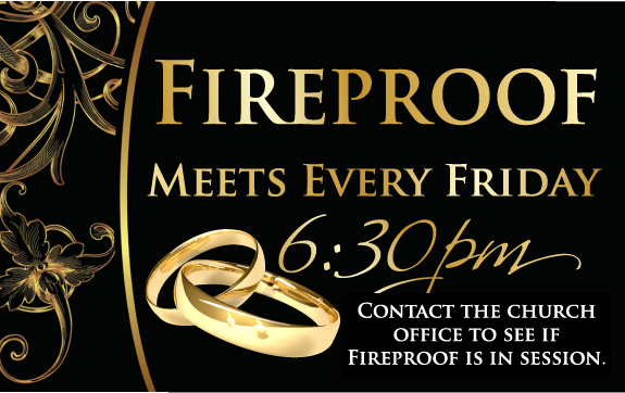 Fireproof is for our married couples at our ministry. Come join other fellow married couples.