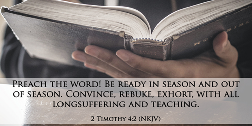 Preach the word and be ready.